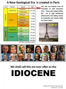 The Idiocene